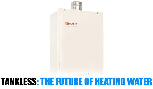 Tankless water heaters, the future of heating water.